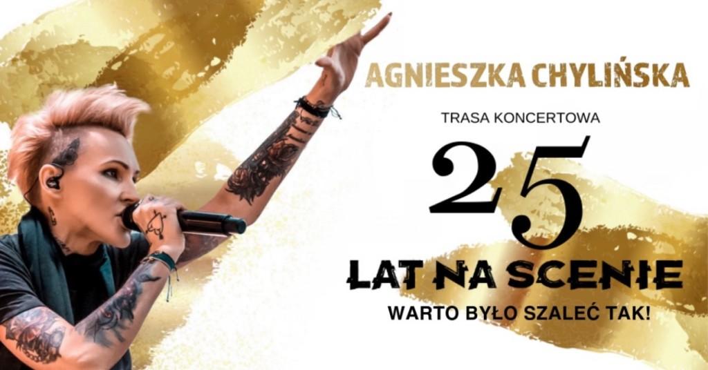 """Agnieszka Chylińska """"WARTO BYŁO SZALEĆ TAK!"""""""