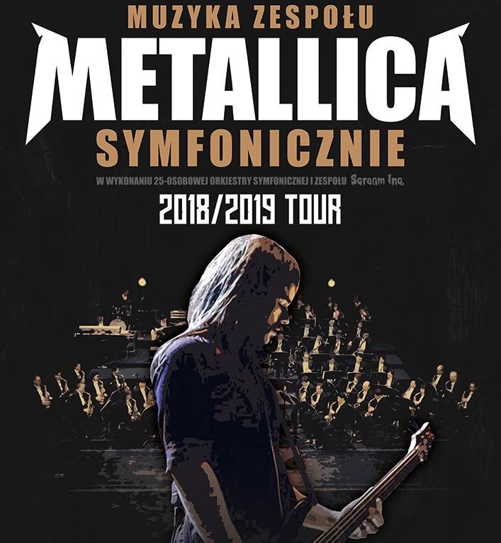 Muzyka zespołu METALLICA symfonicznie – Kielce, Sala Koncertowa Filharmonii Świętokrzyskiej - 13 kwietnia 2019!