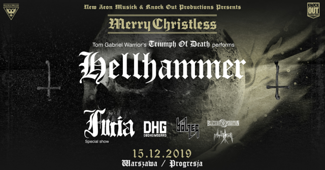 Merry Christless 2019. Hellhammer: Triumph of Death, Furia i inni